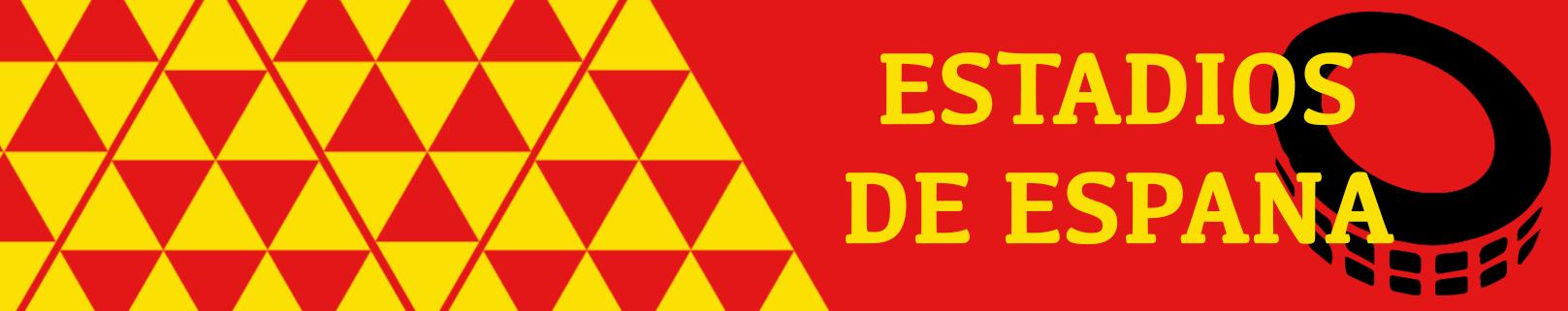 Estadios de España